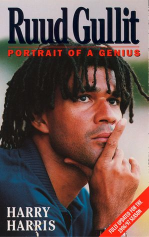 Ruud Gullit: Portrait of a Genius (Text Only) eBook  by Harry Harris