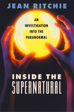 Inside the Supernatural eBook  by Jean Ritchie