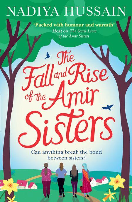 The Fall and Rise of the Amir Sisters - Nadiya Hussain