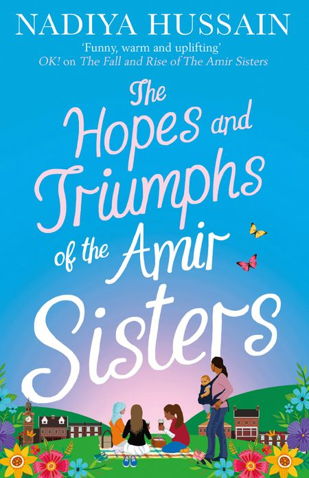 The Hopes and Triumphs of the Amir Sisters - Nadiya Hussain