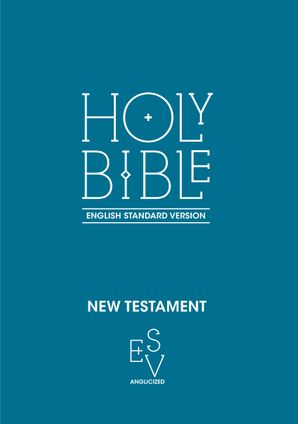 new-testament-english-standard-version-esv-anglicised