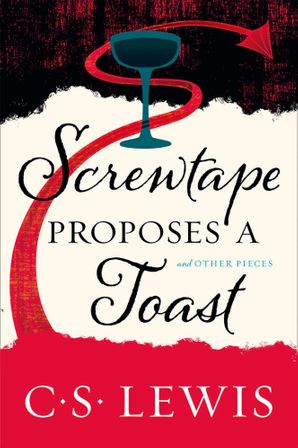 Screwtape Proposes a Toast Paperback  by Clive Staples Lewis