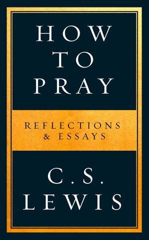 How to Pray Hardcover  by