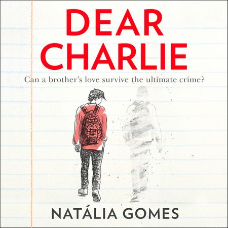 Dear Charlie - N.D. Gomes, Read by Huw Parmenter