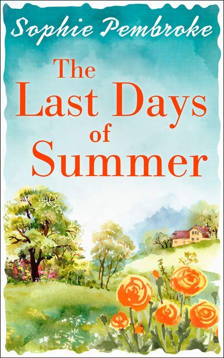 The Last Days of Summer - Sophie Pembroke