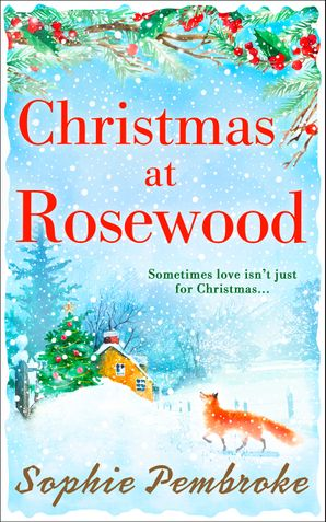 Christmas at Rosewood eBook ePub First edition by Sophie Pembroke