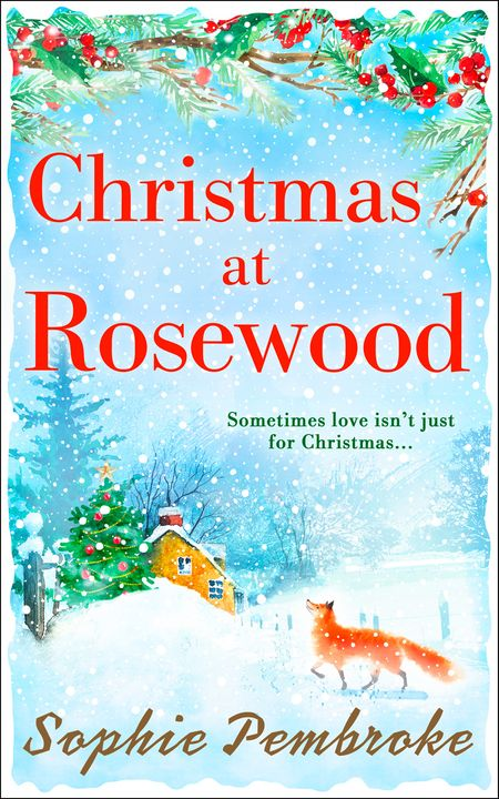 Christmas at Rosewood - Sophie Pembroke