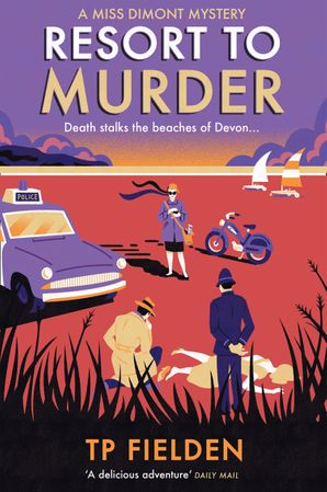 Resort to Murder (A Miss Dimont Mystery, Book 2) Paperback First edition by TP Fielden