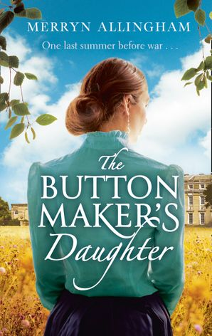 The Buttonmaker's Daughter Paperback First edition by Merryn Allingham