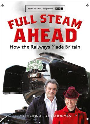 Full Steam Ahead Hardcover  by Peter Ginn