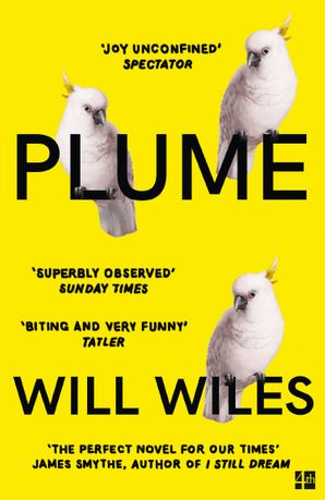 Plume Paperback  by Will Wiles