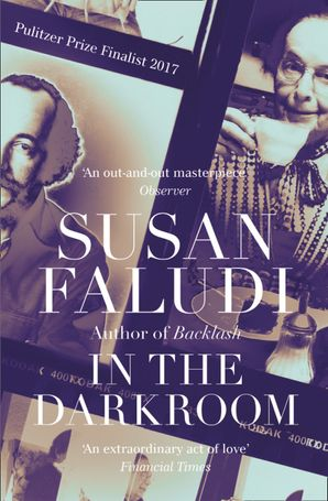 In the Darkroom Paperback  by Susan Faludi