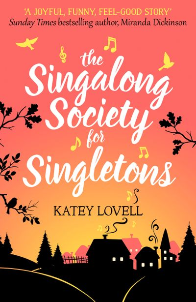 The Singalong Society for Singletons - Katey Lovell