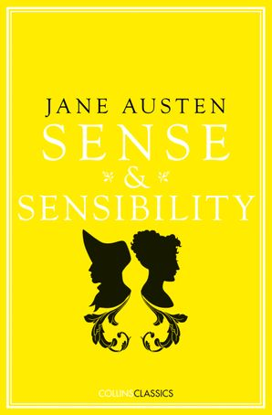 Sense and Sensibility (Collins Classics) Paperback  by Jane Austen