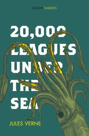 20,000 Leagues Under The Sea (Collins Classics) Paperback  by Jules Verne