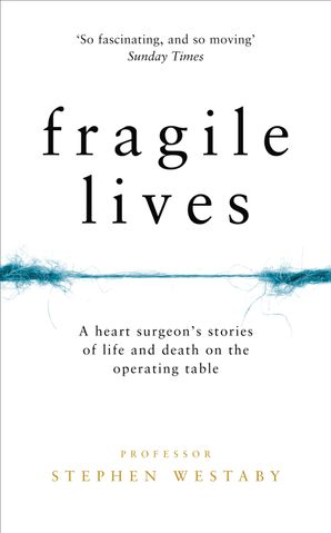 Fragile Lives Hardcover  by