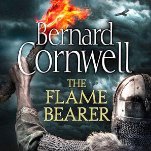 The Flame Bearer Audio CD Unabridged edition by Bernard Cornwell