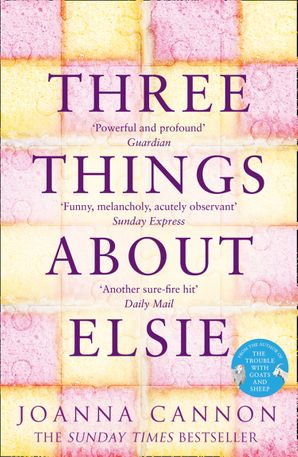 Three Things About Elsie Paperback  by Joanna Cannon