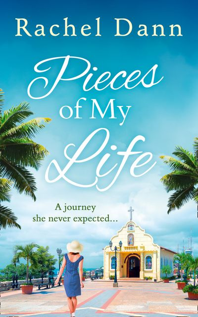 Pieces of My Life - Rachel Dann