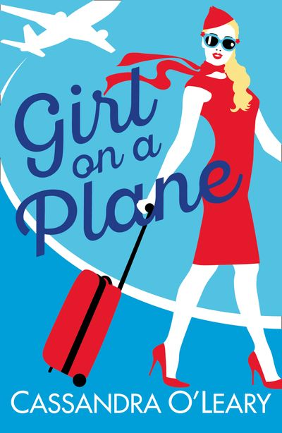 Girl on a Plane - Cassandra O'Leary