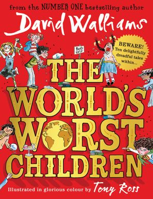 The World's Worst Children Hardcover  by David Walliams