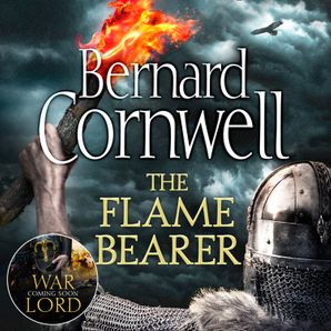 The Flame Bearer Download Audio Unabridged edition by Bernard Cornwell
