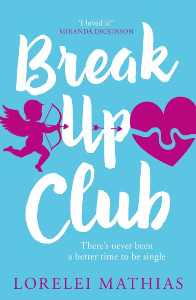 Break-Up Club - Lorelei Mathias