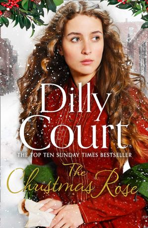 The Christmas Rose Paperback  by Dilly Court