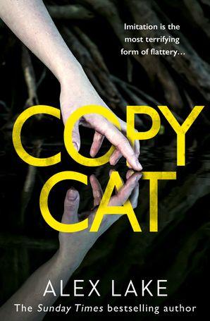 Copycat Paperback  by Alex Lake