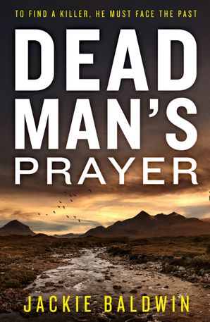 Dead Man's Prayer (DI Frank Farrell, Book 1) Paperback  by Jackie Baldwin