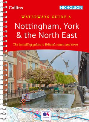 Nottingham, York & the North East: Waterways Guide 6 (Collins Nicholson Waterways Guides) Spiral bound New edition by No Author