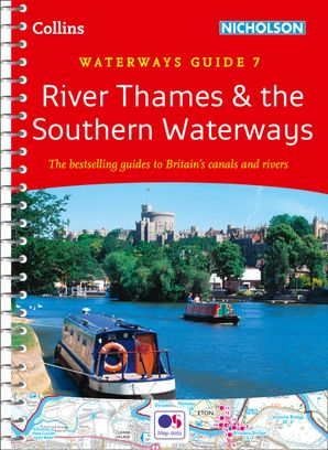 River Thames and Southern Waterways: Waterways Guide 7 (Collins Nicholson Waterways Guides) Spiral bound New edition by No Author