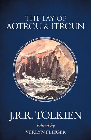The Lay of Aotrou and Itroun Paperback  by J. R. R. Tolkien