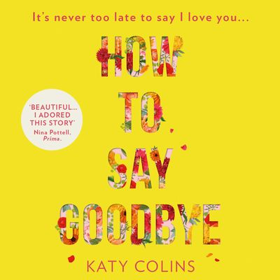 How to Say Goodbye - Katy Colins, Read by Rachel Louise Miller