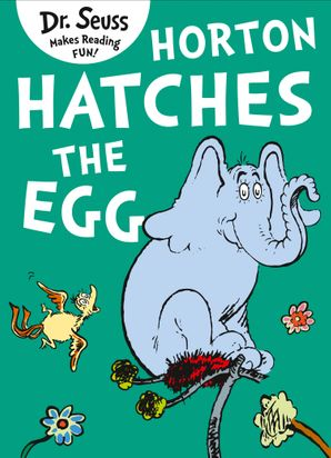 Horton Hatches the Egg eBook AudioSync edition by Dr. Seuss