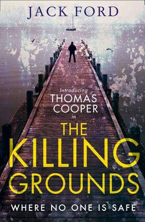 The Killing Grounds Paperback First edition by Jack Ford