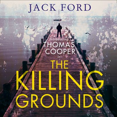 The Killing Grounds - Jack Ford, Read by Robert G. Slade