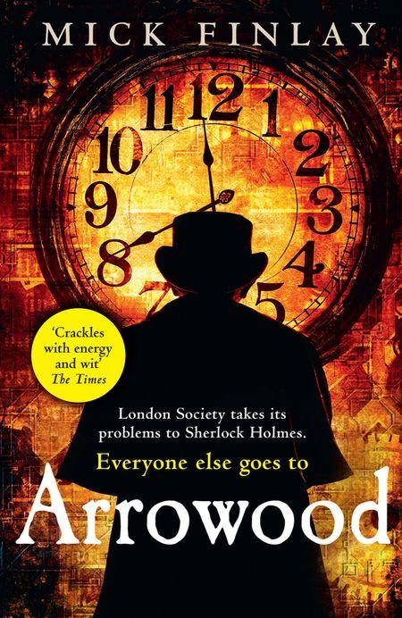Arrowood (An Arrowood Mystery, Book 1) - Mick Finlay