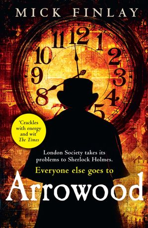 Arrowood (An Arrowood Mystery, Book 1) Paperback First edition by Mick Finlay