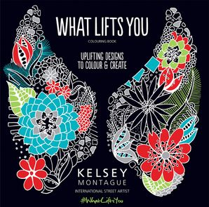 What Lifts You Paperback First edition by Kelsey Montague