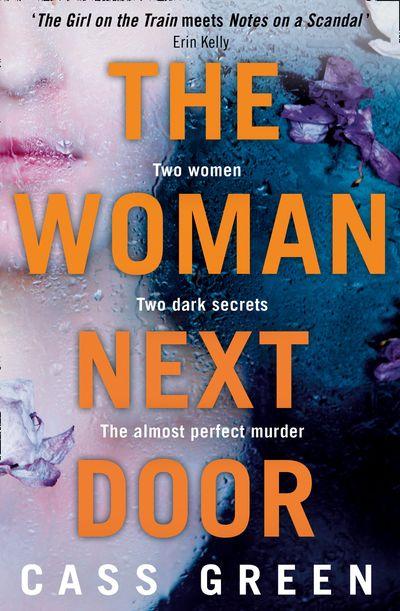 The Woman Next Door - Cass Green