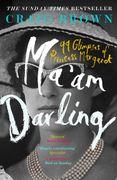 Mau2019am Darling: 99 Glimpses of Princess Margaret