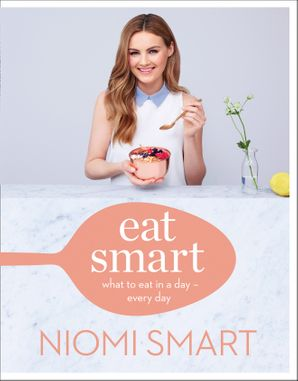 Eat Smart Hardcover  by Niomi Smart