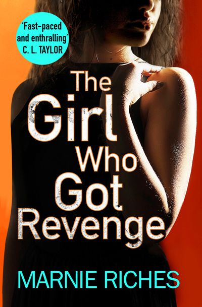 The Girl Who Got Revenge (George McKenzie, Book 5) - Marnie Riches