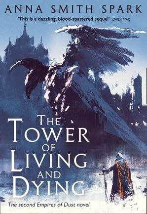 the-tower-of-living-and-dying-empires-of-dust-book-2
