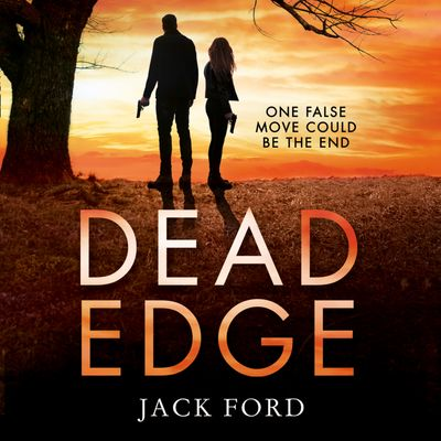 Dead Edge - Jack Ford, Read by Robert G. Slade