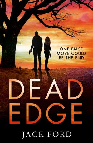 Dead Edge Paperback First edition by Jack Ford