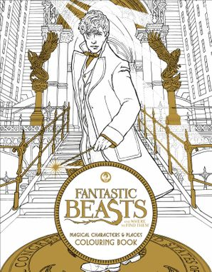 Fantastic Beasts and Where to Find Them: Magical Characters and Places Colouring Book Paperback  by