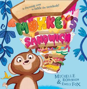 Monkey's Sandwich (Read Aloud) eBook AudioSync edition by Michelle Robinson