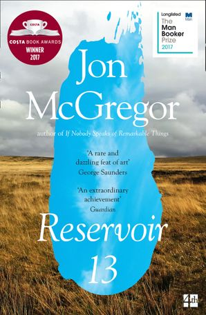 Reservoir 13 Paperback  by Jon McGregor